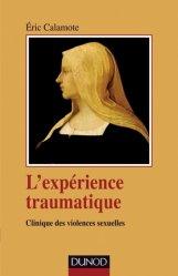 Dernières parutions dans Psychismes, L'expérience traumatique