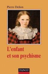 Dernières parutions dans Psychismes, L'enfant et son psychisme
