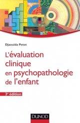 Nouvelle édition L'évaluation clinique en psychopathologie de l'enfant