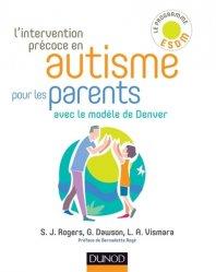 Souvent acheté avec L'intervention précoce en autisme, le L'intervention précoce en autisme pour les parents - Avec le modèle de Denver