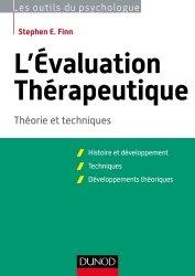 Dernières parutions dans Les outils du psychologue, L'évaluation thérapeutique - Théorie et techniques