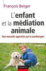Dernières parutions dans Enfances et PSY, L'enfant et la médiation animale
