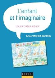 Dernières parutions dans Petite enfance, L'enfant et l'imaginaire