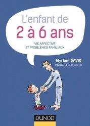 Dernières parutions dans Petite enfance, L'enfant de 2 à 6 ans