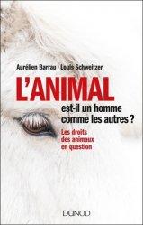 Souvent acheté avec Oiseaux de France, Suisse, Belgique, Luxembourg, le L'animal est-il un homme comme les autres ?