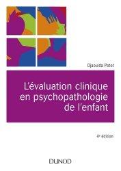 Dernières parutions sur Psychopathologie de l'enfant, L'évaluation clinique en psychopathologie de l'enfant
