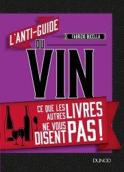 Dernières parutions sur Dégustation, L'anti-guide du vin