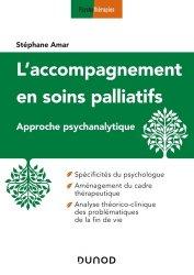 Dernières parutions sur Soins palliatifs, L'accompagnement en soins palliatifs