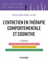 Dernières parutions dans Les ateliers du praticien, L'entretien en thérapie comportementale et cognitive - 5e éd.
