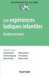 Dernières parutions sur Psychologie du développement, L'expérience ludique infantile