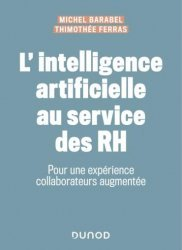 Dernières parutions dans Hors collection, L'intelligence artificielle au service des RH - Regards croisés d'experts, DRH et Start-up