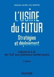 Dernières parutions dans Hors collection, L'usine du futur - Stratégies et déploiement