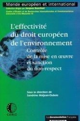 Dernières parutions dans Monde européen et international, L'effectivité du droit européen de l'environnement. Contrôle de la mise en oeuvre et sanction du non-respect