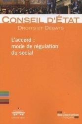 Dernières parutions sur Conseil d'état, L'accord : mode de régulation du social