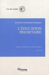 Dernières parutions sur Politiques publiques, L'éducation prioritaire. Entités et politiques publiques
