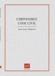 Dernières parutions dans HistoireS, L' impossible code civil