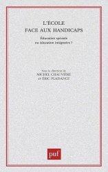 Dernières parutions dans Education et formation, L'école face aux handicaps. EDucation spéciale ou éducation intégrative ?