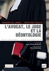 Dernières parutions dans Questions judiciaires, L'avocat, le juge et la déontologie