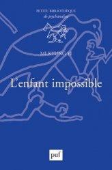 Dernières parutions dans Petite bibliothèque de psychanalyse, L'enfant impossible
