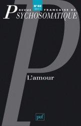 Dernières parutions dans Revue française de psychosomatique, L'amour majbook ème édition, majbook 1ère édition, livre ecn major, livre ecn, fiche ecn