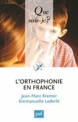 Souvent acheté avec Orthophonie 2013, le L'orthophonie en France