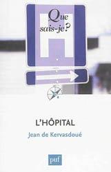 Souvent acheté avec Concours cadre de santé, le L'hôpital