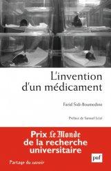 Dernières parutions dans Partage du savoir, L'invention d'un médicament