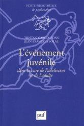 Dernières parutions dans Petite bibliothèque de psychanalyse, L'événement juvénile dans la cure de l'adolescent