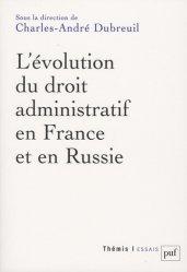 Dernières parutions dans Thémis, L'évolution du droit administratif en France et en Russie