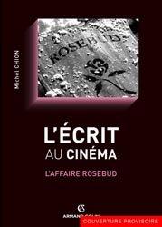 Dernières parutions dans Cinéma / Arts Visuels, L'écrit au cinéma