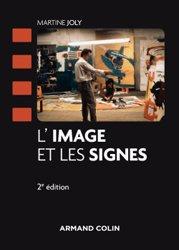 Dernières parutions dans Cinéma / Arts Visuels, L'image et les signes