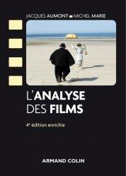 Dernières parutions dans Cinéma / Arts Visuels, L'analyse des films - 4e éd.