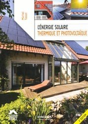Souvent acheté avec Isolation thermique et acoustique, le L'énergie solaire thermique et photovoltaïque