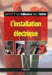Souvent acheté avec Ouvrages en plaques de plâtre avec ou sans isolation, le L'installation électrique