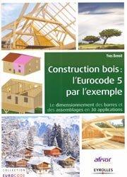 Dernières parutions sur Maisons en bois, L'Eurocode 5 par l'exemple