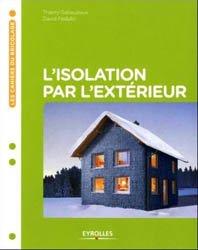 Dernières parutions sur Habitat traditionnel - Rénovation, L'isolation par l'extérieur