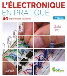 L'electronique en pratique  36 expériences ludiques