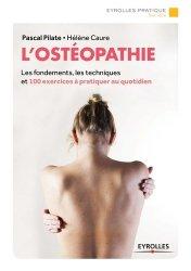 Souvent acheté avec Ostéo Les sciences fondamentales, le L'ostéopathie