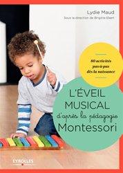 Souvent acheté avec Montessori à la maison 0-3 ans, le L'éveil musical d'après la pédagogie Montessori dès la naissance