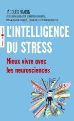 Dernières parutions dans Eyrolles Pratique, L'intelligence du stress. Mieux vivre avec les neurosciences