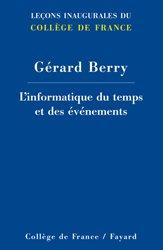 Dernières parutions dans Leçons inaugurales du Collège de France, L'informatique du temps et des événements