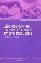 Souvent acheté avec Le cerveau foetal normal et pathologique, le L'échographie en obstétrique et gynécologie