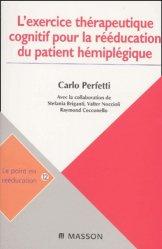 Dernières parutions dans Le point en rééducation, L'exercice thérapeutique cognitif pour la rééducation du patient hémiplégique