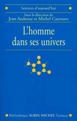 Dernières parutions dans Bibliothèque Sciences, L'Homme dans ses univers
