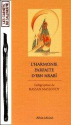Dernières parutions dans les carnets du calligraphe, L'harmonie parfaite d'Ibn 'Arabî