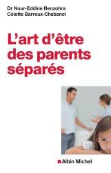 Dernières parutions dans pratique, L'art d'être des parents séparés
