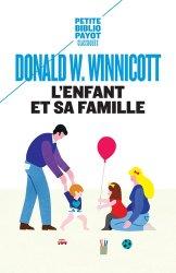 Dernières parutions sur Winnicott, L'enfant et sa famille