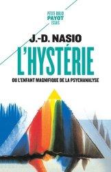 Dernières parutions dans Petite Bibliothèque Payot, L'hystérie