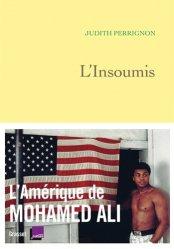 Dernières parutions sur Boxe , sports de combat, L'insoumis. L'Amérique de Mohamed Ali