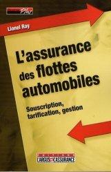 Dernières parutions dans Plus, L'assurance des flottes automobiles. Souscription, tarification, gestion